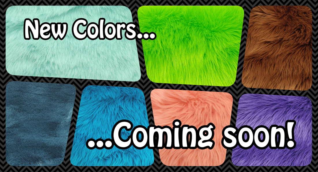 New Colors Coming Soon!
